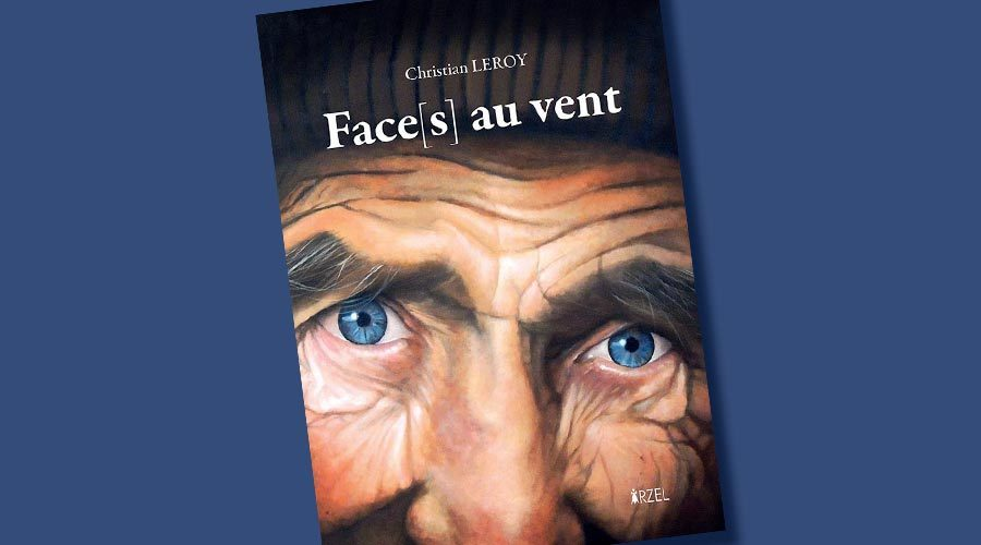Faces au vent de Christian Leroy