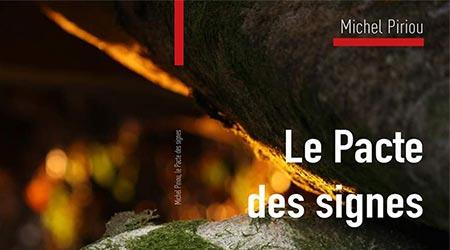 Le Pacte Des Signes - Michel Piriou
