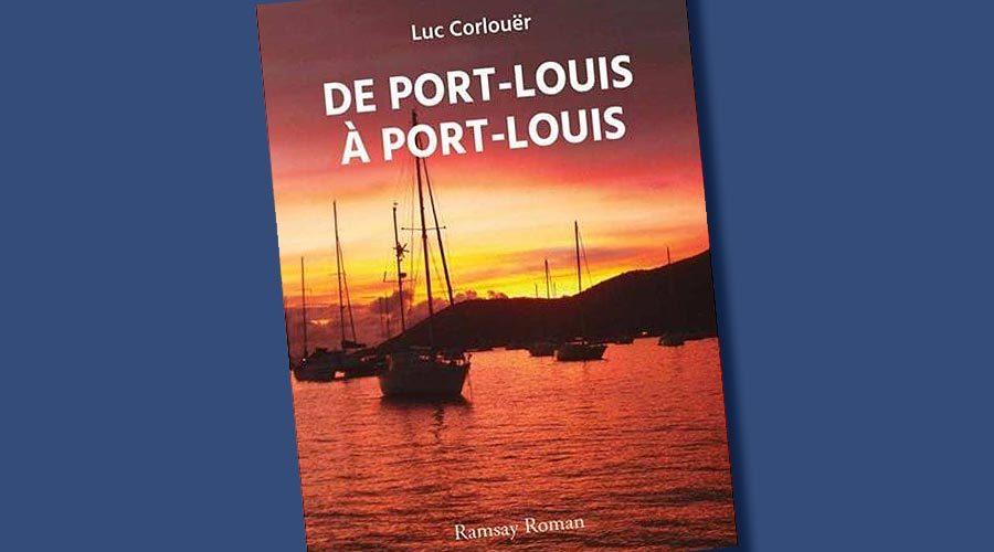 De Port-Louis à Port-Louis de Luc Corlouër